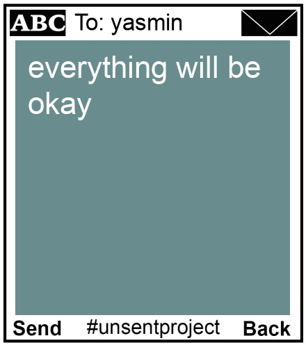 To: yasmin - everything will be okay