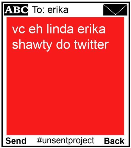 To: erika - vc eh linda erika shawty do twitter