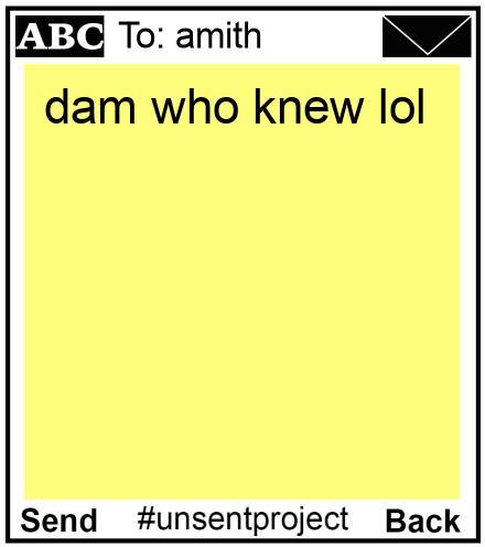 To: amith  - dam who knew lol