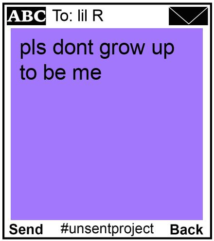 To: lil R - pls dont grow up to be me